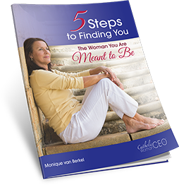 Receive My Free E-Book; Five Steps to Finding You - The Woman You Are Meant To Be