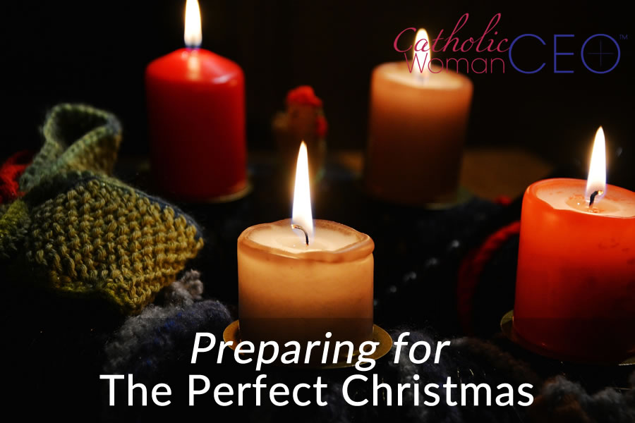 Preparing for The Perfect Christmas